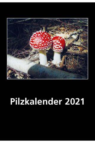 Pilzkalender 2021